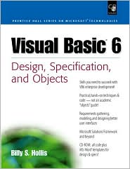 Visual Basic 6: Design, Specification, and Objects