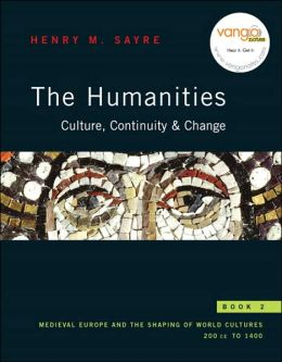 The Humanities: Culture, Continuity, and Change, Book 2
