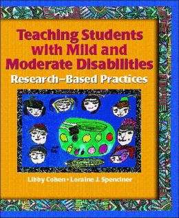 Teaching Students with Mild and Moderate Disabilities: Research-Based and Practices