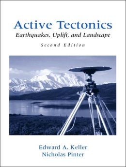 Active Tectonics : Earthquakes, Uplift, and Landscape