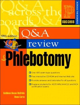 Q & A Review for Phlebotomy (Success Across the Boards Series)