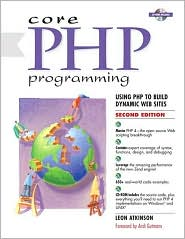 Core PHP Programming: A New Perspective on Object-Oriented Design