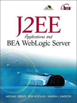 J2EE Applications and BEA WebLogic Servers