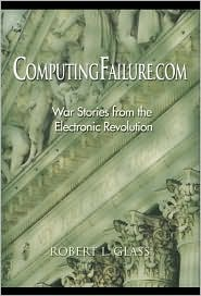 Computingfailure.com: War Stories from the Electronic Revolution