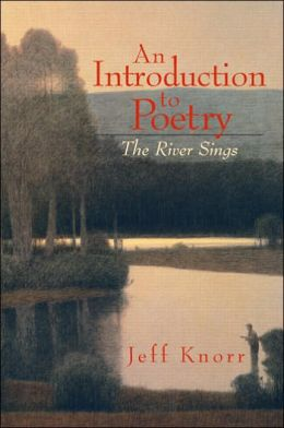 An Introduction to Poetry: The River Sings
