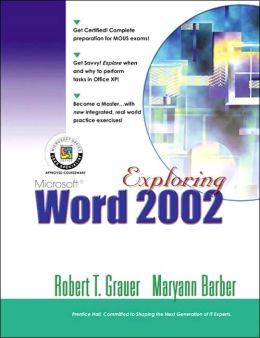Exploring Microsoft Word 2002 Volume 1