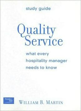 Quality Service: What Every Hospitality Manager Needs to Know