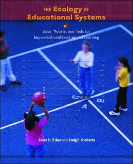 Ecology of Educational Systems : Data, Models, and Tools for Improvisational Leading and Learning