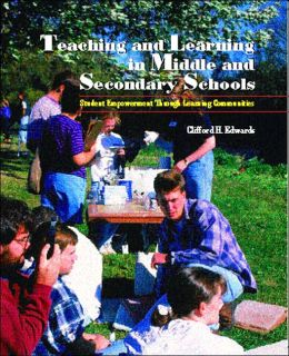 Teaching and Learning in Middle and Secondary Schools: Student Empowerment Through Learning Communities