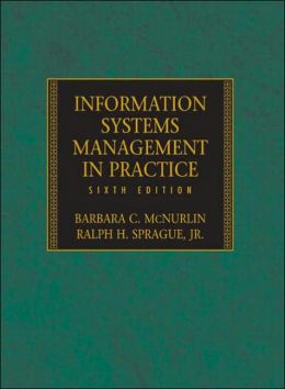 Information Systems Management in Practice, Sixth Edition