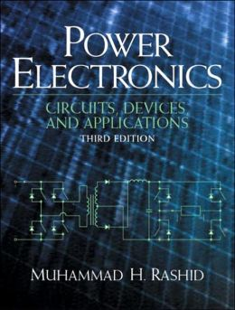 Power Electronics: Circuits, Devices and Applications