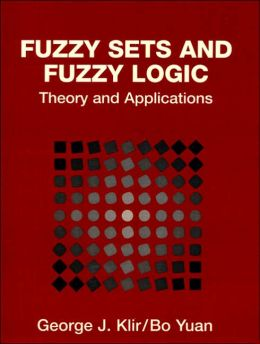 Fuzzy Sets and Fuzzy Logic; Theory and Applications