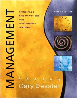 Management : Principles and Practices for Tomorrow's Leaders with CD-ROM