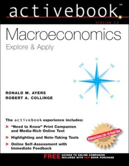 Macroeconomics: Explore and Apply Activebook 2. 0 and Workbook Package