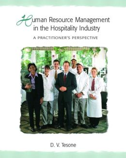 Human Resource Management in the Hospitality Industry: A Practitioner's Perspective