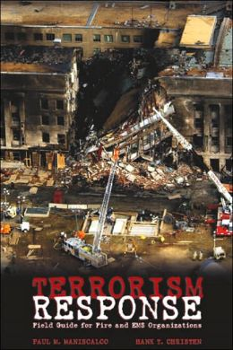 Terrorism Response: Field Guide for Fire and EMS Organizations