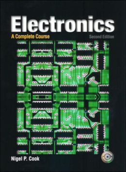 Electronics : A Complete Course - With CD