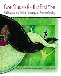 Case Studies for the First Year : An Odyssey into Critical Thinking and Problem Solving