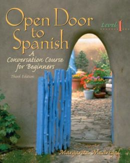 Open Door to Spanish: A Conversation Course for Beginners, Level 1