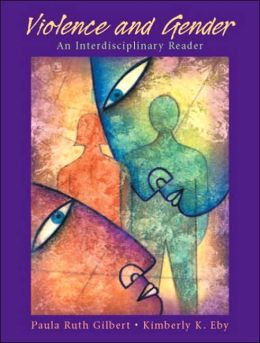 Violence and Gender : Interdisciplinary Reader