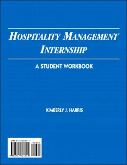 Hospitality Management Internship: A Student Workbook