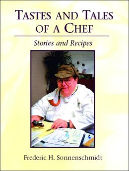 Tales and Tastes of a Chef: Stories and Recipes