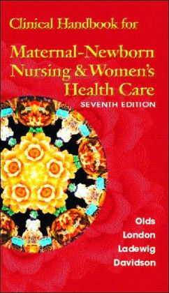 Maternal - Newborn Nursing and Clinical Handbook