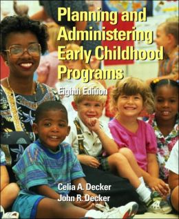 Planning and Administering Early Childhood Programs