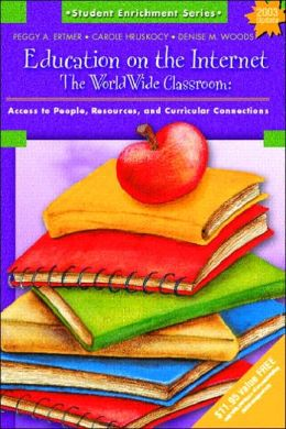 Education on the Internet: The WorldWide Classroom (Student Enrichment Series)