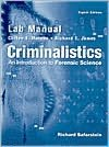 Criminalistics: An Introduction to Forensic Science, Lab Manual
