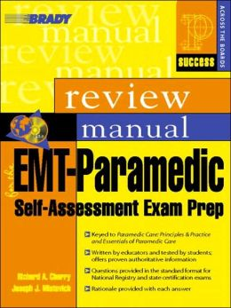 Paramedic Emergency Care Exam Review