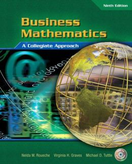 Business Mathematics: A Collegiate Approach