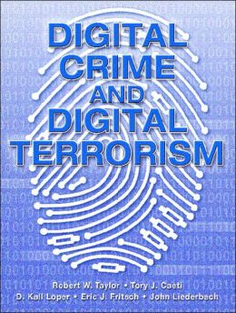 Digital Crime and Digital Terrorism