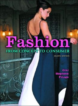 Fashion : From Concept to Consumer