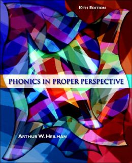 Phonics in Proper Perspective