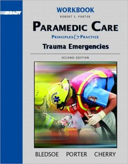 Paramedic Care, Volume 4 - Workbook
