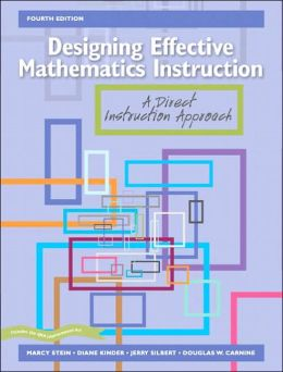 Designing Effective Mathematics Instruction: A Direct Instruction Approach