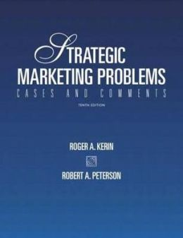 Strategic Marketing Problems (International Edition)