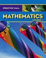 Prentice Hall Mathematics : Course 1