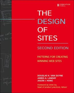 Design of Sites: Patterns for Creating Winning Websites