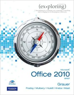 Exploring Microsoft Office 2010 Brief