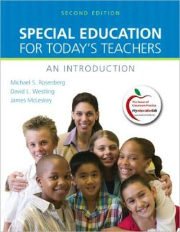 Special Education for Today's Teachers: An Introduction (with MyEducationLab)