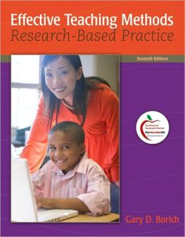 Effective Teaching Methods: Research-Based Practice (with MyEducationLab)