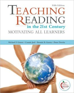 Teaching Reading in the 21st Century (with MyEducationLab)
