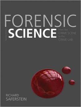 Forensic Science: From the Crime Scene to the Crime Lab