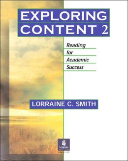 Book 2, Exploring Content: Reading for Academic Success
