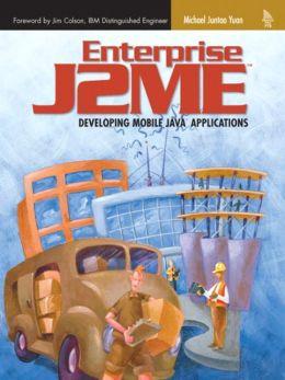 Enterprise J2ME Wireless Applications