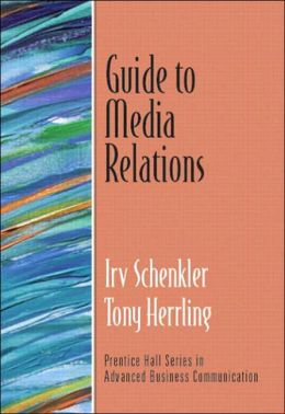 Guide to Media Relations
