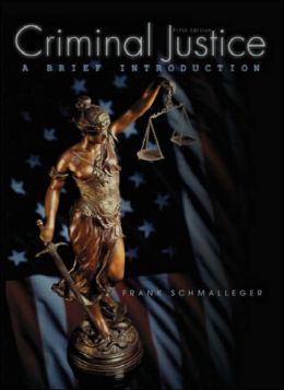 Criminal Justice: A Brief Introduction