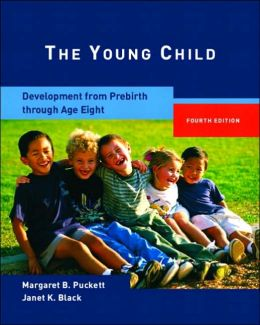 Young Child: Development from Prebirth Through Age Eight